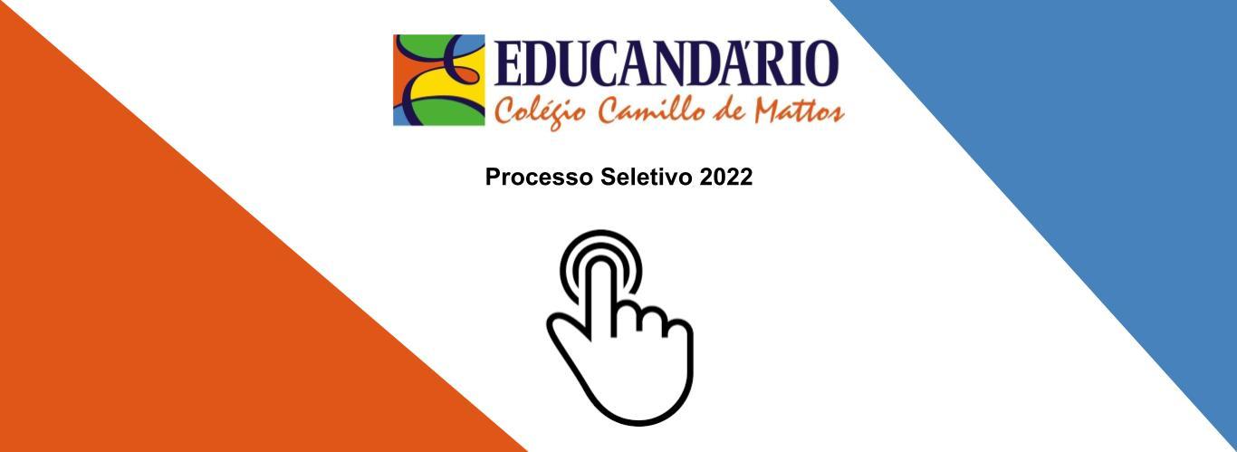 Processo Seletivo 2022 – Inscrições Encerradas