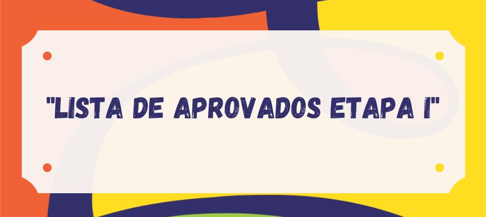 Lista de aprovados Etapa I 2022
